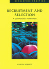 Recruitment and selection a competency approach