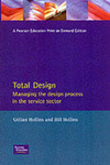Total design managing the design process in the service sector