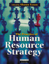 The practice of human resource strategy