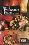 World postmodern fiction a guide