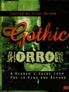 Gothic horror A reader's guide from Poe to King and beyond