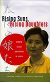 Rising suns, rising daughters gender, class and power in Japan