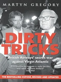 Dirty tricks British Airways' secret war against Virgin Atlantic