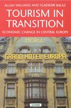 Tourism in transition Economic change in Central Europe