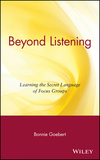 Beyond listening learning the secret language of focus groups