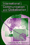 International communication and globalization a critical introduction