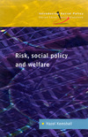 Risk, social policy and welfare