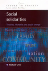 Social solidarities theories, identities and social change