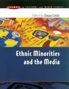 Ethnic minorities and the media changing cultural boundaries
