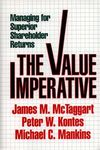 The value imperative managing for superior shareholder returns