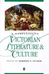 A Companion to Victorian literature & culture/ edited by Herbert F. Tucker