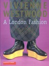 Vivienne Westwood a London fashion