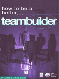 How to be a better teambuilder