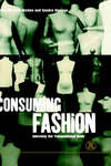Consuming fashion adorning the transnational body