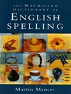The Macmillan dictionary of English spelling