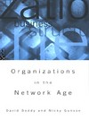 Organizations in the network age