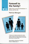 Farewell to the family? public policy and family breakdown in Britain and the USA