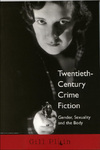 Twentieth-century crime fiction gender, sexuality and the body