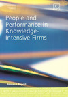 People and performance in knowledge-intensive firms a comparison of six research and technology organisations
