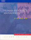 Human resource management a critical text