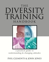 The diversity training handbook a practical guide to understanding & changing attitudes