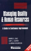 Managing quality and human resources a guide to continuous improvement