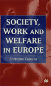 Society, work and welfare in Europe