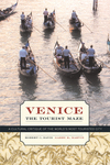 Venice, the tourist maze a cultural critique of the world's most touristed city