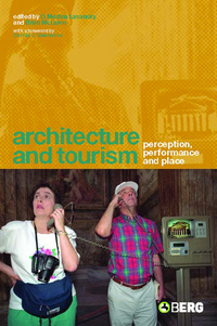 Architecture and tourism perception, performance and place