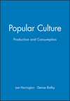 Popular culture production and consumption