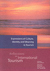 Expressions of culture, identity and meaning in tourism