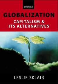 Globalization capitalism and its alternatives