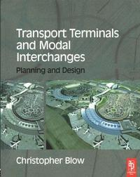 Transport terminals and modal interchanges planning and design