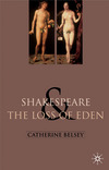 Shakespeare and the loss of Eden the construction of family values in early modern culture