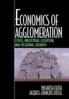 Economics of agglomeration cities, industrial location, and regional growth