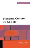 Economy, culture, and society a sociological critique of neo-liberalism