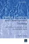 Creating a learning and development strategy the HR business partner's guide to developing people