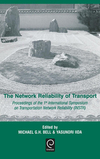 The network reliability of transport proceedings of the 1st International Symposium on Transportation Network Reliability (INSTR)