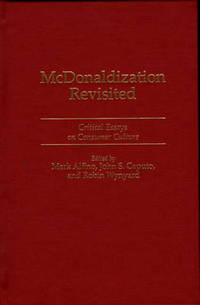McDonaldization revisited critical essays on consumer culture