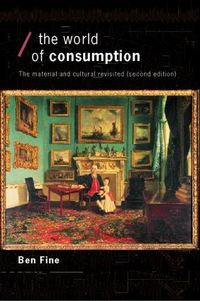 The world of consumption the material and cultural revisited