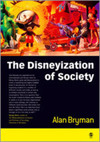The Disneyization of society