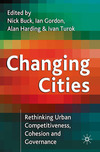 Changing cities rethinking urban competitiveness, cohesion and governance