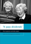 'It pays dividends' direct payments and older people