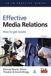Effective media relations how to get results