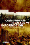 Consumption in an age of information