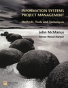 Information systems project management methods, tools and techniques