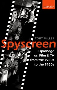 Spyscreen espionage on film and TV from the 1930s to the 1960s