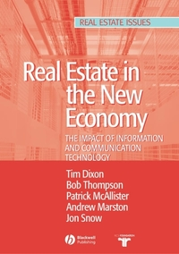 Real estate & the new economy the impact of information and communications technology