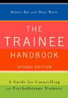 The trainee handbook a guide for counselling and psychotherapy trainees