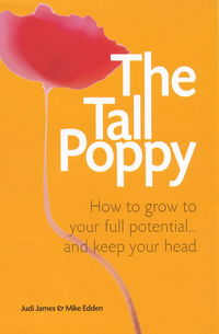 The tall poppy how to grow to your full potential and keep your head